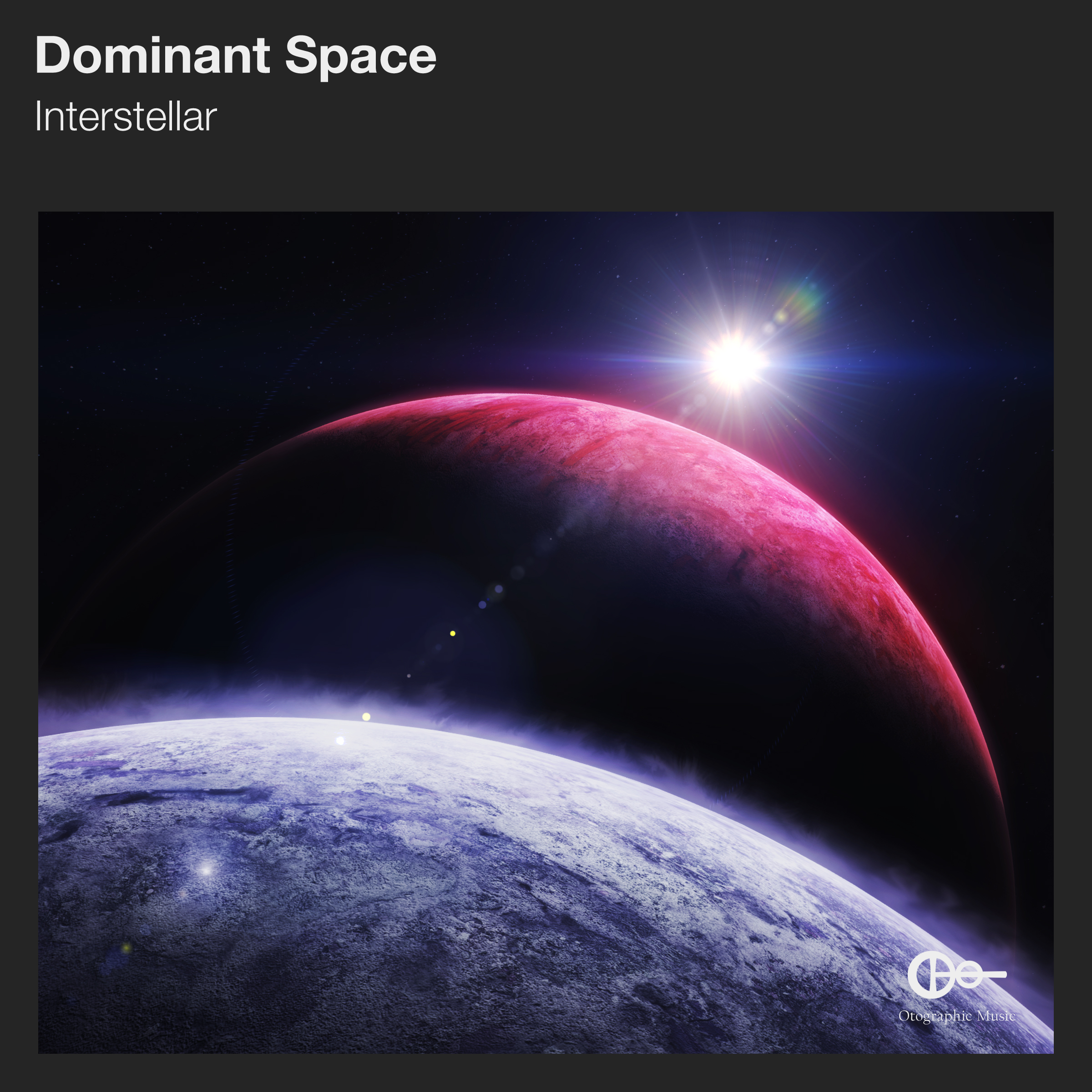 "Dominant Space ""Interstellar"""