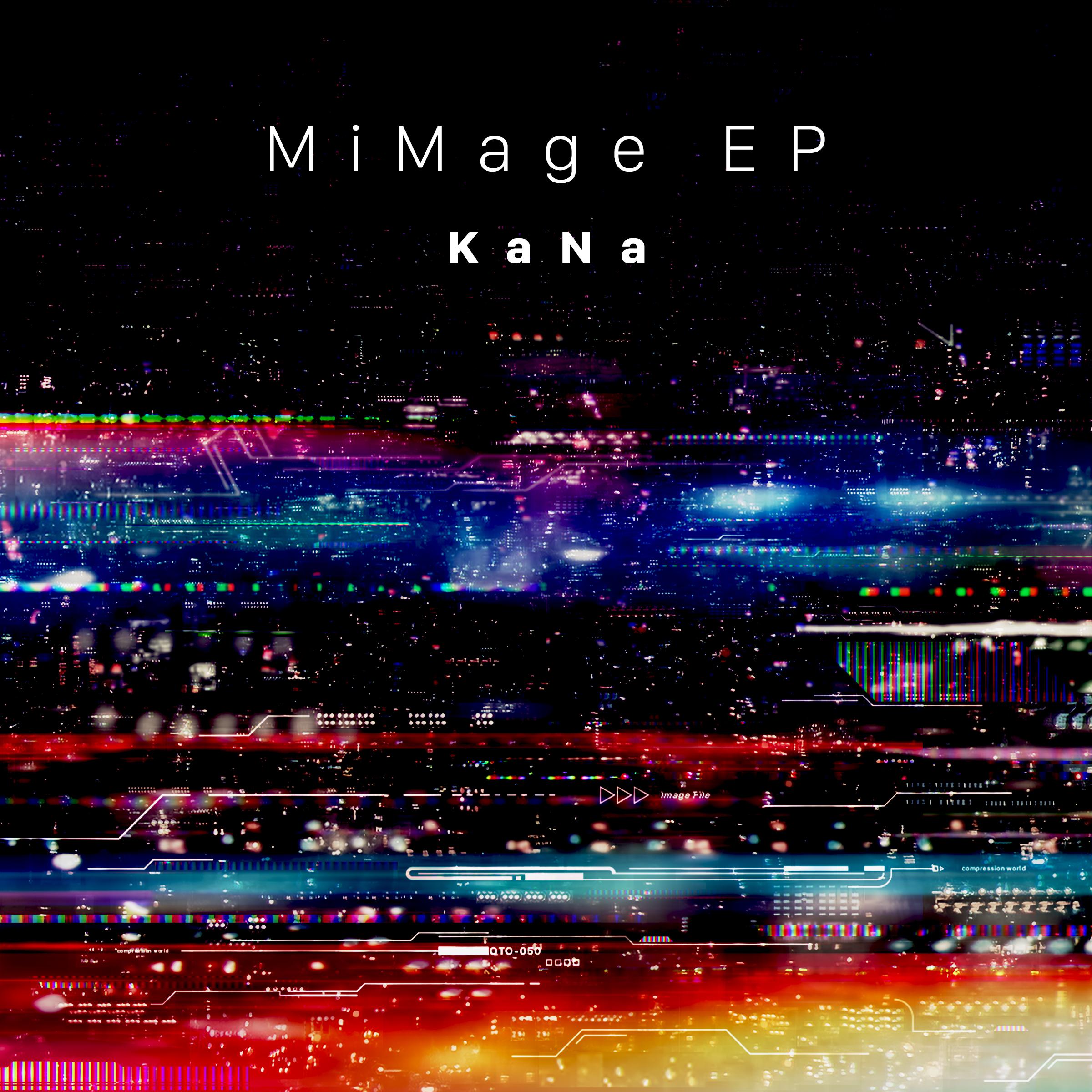 """KaNa """"MiMage EP"""""""
