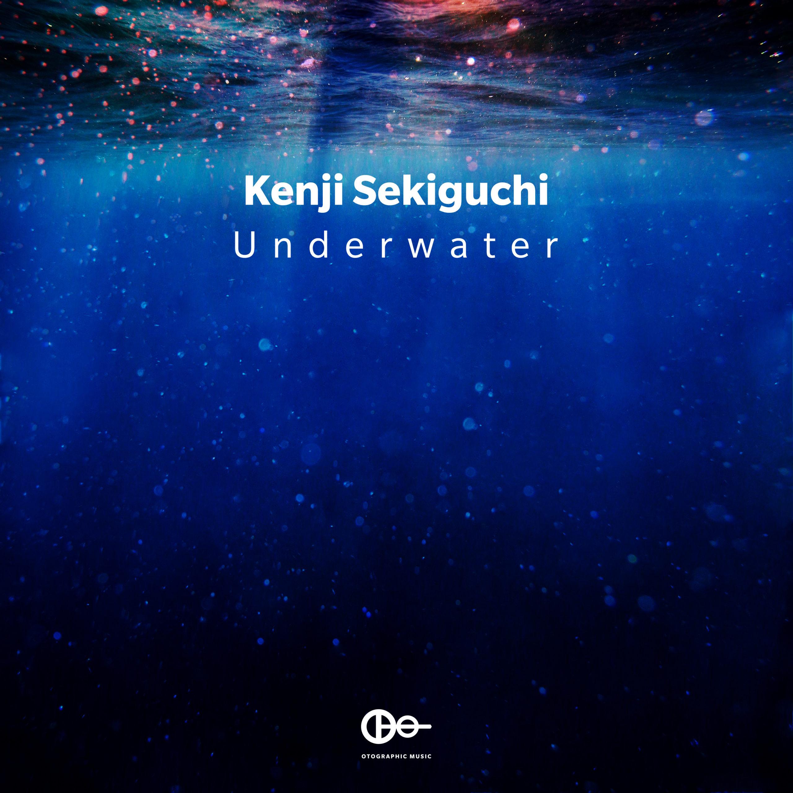 """Kenji Sekiguchi """"Underwater"""""""